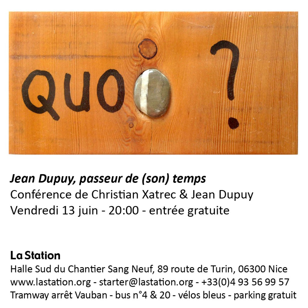 Lecture of Christian Xatrec and Jean Dupuy contemporary art la station nice