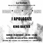 i apologize decade danse danse danse king baxter 10 ans La Station nice art contemporain musique concert le 109