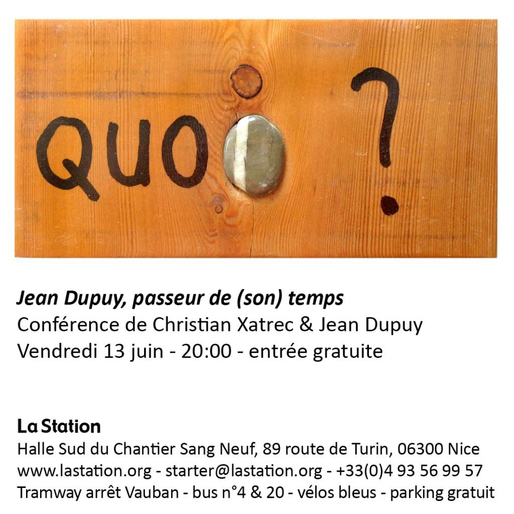 Jean dupuy Christian Xatrec la station nice art contemporain